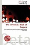 The Sandman: Book of Dreams - Lambert M. Surhone, Mariam T. Tennoe, Susan F. Henssonow