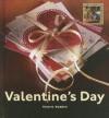 Valentine's Day (My First Look at: Holidays) - Valerie Bodden