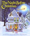 The Night Before Christmas - Clement C. Moore, Cheryl Harness