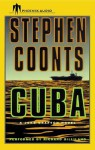 Cuba - Stephen Coonts, Richard Gilliland