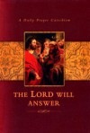 The Lord Will Answer: A Daily Prayer Catechism - Concordia Publishing House