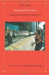 Reckoning with Pinochet: The Memory Question in Democratic Chile, 1989-2006 - Steve J. Stern, Walter D. Mignolo