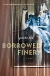 Borrowed Finery: A Memoir - Paula Fox