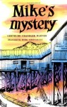 Mike's Mystery - Gertrude Chandler Warner