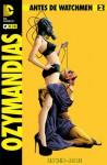 Antes de Watchmen: Ozymandias núm. 02 - Jae Lee, John Higgins, Len Wein