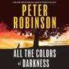 All the Colors of Darkness (Audio) - Peter Robinson, Simon Prebble