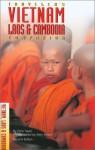 Traveler's Companion: Vietnam, Laos & Cambodia - Derek Maitland, Chris Taylor
