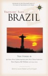 Travelers' Tales Brazil: True Stories - Scott Doggett, Scott Doggett