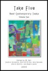 Take Five: Best Contemporary Tanka Volume 2 - M. Kei, Sanford Goldstein, Alexis Rotella, Patricia Prime, Kala Ramesh, Angela Leuck