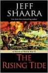 The Rising Tide - Jeff Shaara