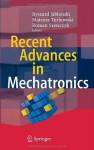 Recent Advances in Mechatronics - Ryszard Jablonski, Mateusz Turkowski, Roman Szewczyk