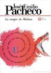 La Sangre De Medusa - José Emilio Pacheco