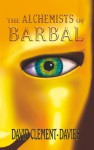 The Alchemists of Barbal - David Clement-Davies