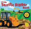 My Terrific Digger Book - Dawn Sirett