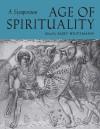 Age of Spirituality: A Symposium - Kurt Weitzmann, Beat Brenk, Peter R.L. Brown, George M. Hanfmann, Ernst Kitzinger, Richard Krautheimer, Arnaldo D. Momigliano, Ihor Sevcencko, Massey H. Shepherd Jr.