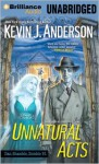 Unnatural Acts - Kevin J. Anderson, Phil Gigante