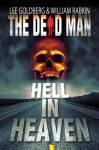 Hell In Heaven - Lee Goldberg, William Rabkin