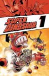 Super Dinosaur 1 - Robert Kirkman, Jason Howard