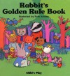 Rabbit's Golden Rule Book [With Squeaky Toy] - Pam Adams