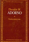 Teoria estetyczna - Theodor Adorno