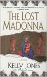 The Lost Madonna - Kelly Jones