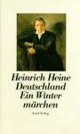 Deutschland. Ein Wintermärchen. - Heinrich Heine