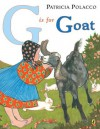 G is for Goat - Patricia Polacco