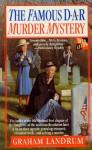 The Famous DAR Murder Mystery - Graham Landrum