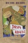 Drug Abuse - Katie Marsico