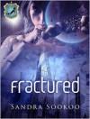 Fractured - Sandra Sookoo