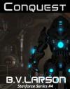 Conquest - B.V. Larson