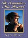 The Scandalous Miss Howard - Nan Ryan