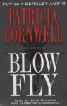 Blow Fly (Kay Scarpetta, #12) - Kate Reading, Patricia Cornwell