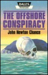 The Offshore Conspiracy - John Newton Chance