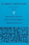 Obras Completas Vol 3 - Tierras de la Memoria, Diario del Sinverguanza, Últimas invenciones - Felisberto Hernández
