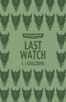 Last Watch - L.J. Goulding