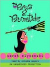 Bras & Broomsticks - Sarah Mlynowski, Ariadne Meyers