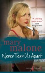 Never tear us apart - Mary Malone