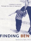 Finding Ben: A Mother's Journey Through the Maze of Asperger's - Barbara LaSalle, Benjamin Levinson