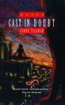 Cast in Doubt - Lynne Tillman