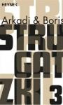 Gesammelte Werke 3 - Arkady Strugatsky, Boris Strugatsky