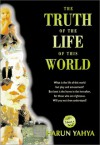 The Truth of the Life of This World - Harun Yahya