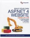 Build Your Own ASP.NET 4 Web Site Using C# & VB, 4th Edition - Timmothy Posey, Wyatt Barnett, Cristian Darie