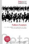 Tolkien Fandom: J. R. R. Tolkien, Middle- Earth, Legendarium, The Hobbit, The Lord of the Rings, The Silmarillion - VDM Publishing, Susan F. Marseken