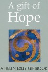 A Gift of Hope - Helen Exley