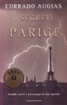 I segreti di Parigi: Luoghi, storie e personaggi di una capitale - Corrado Augias