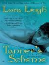 Tanner's Scheme - Lora Leigh