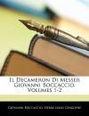 Il Decameron Di Messer Giovanni Boccaccio, Volumes 1-2 - Giovanni Boccaccio, Pierre Louis Ginguené