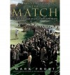 The Match: The Day the Game of Golf Changed Forever - Mark Frost