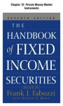 The Handbook of Fixed Income Securities, Chapter 12 - Private Money Market Instruments - Frank J. Fabozzi